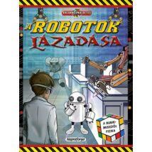 A robotok lázadása - kalandos küldetés