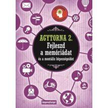 Agytorna 2. - Fejleszd a memóriádat és a mentális képességeidet
