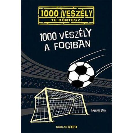 1000 veszély a fociban - 1000 veszély - Te döntesz!
