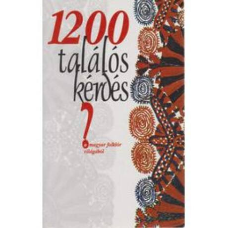 1200 találós kérdés a magyar folklór világából (antikvár)