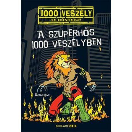 A szuperhős 1000 veszélyben - 1000 veszély - Te döntesz