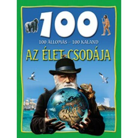 Az élet csodája - 100 állomás - 100 kaland