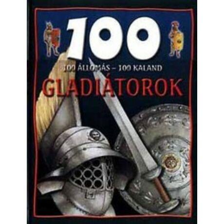 Gladiátorok - 100 állomás - 100 kaland