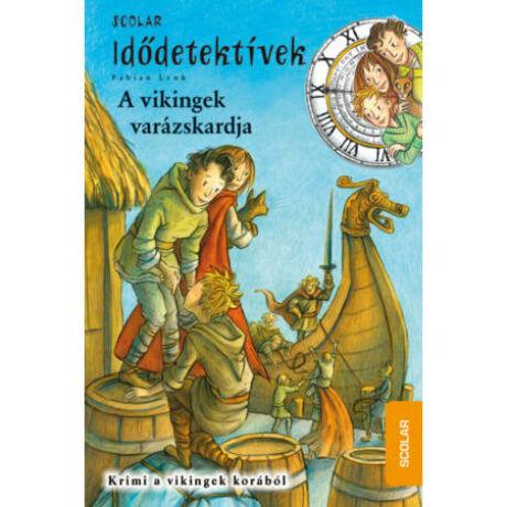Idődetektívek 3. - A vikingek varázskardja