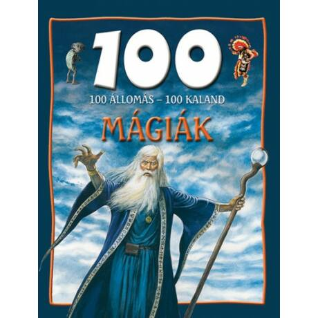 Mágiák - 100 állomás - 100 kaland