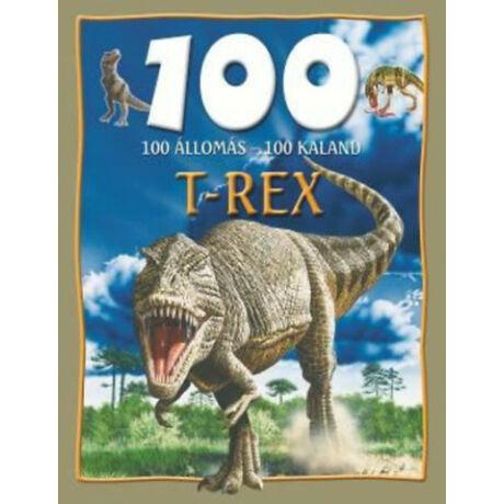 T-rex - 100 állomás - 100 kaland