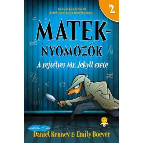 A rejtélyes Mr. Jekyll esete - Mateknyomozók 2.