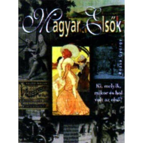 Magyar elsők (antikvár)