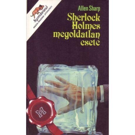 Sherlock Holmes megoldatlan esete (antikvár)