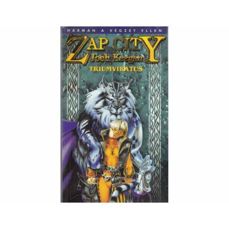 Zap City - A Triumvirátus (antikvár)